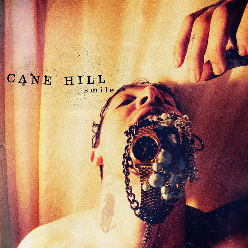 Cane Hill - Smile