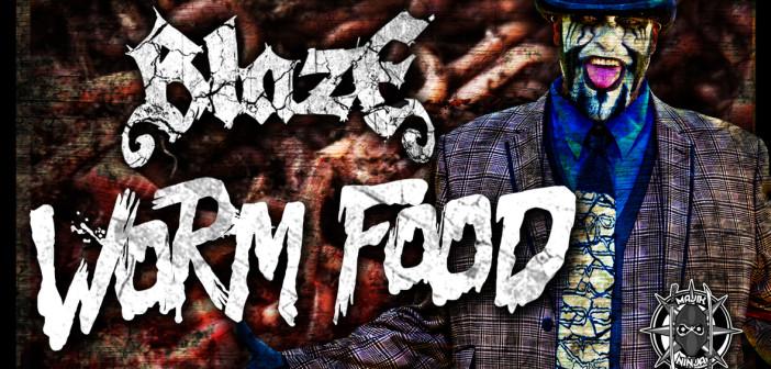 Blaze---Worm-Food-Video-Youtube-Still-1__1_