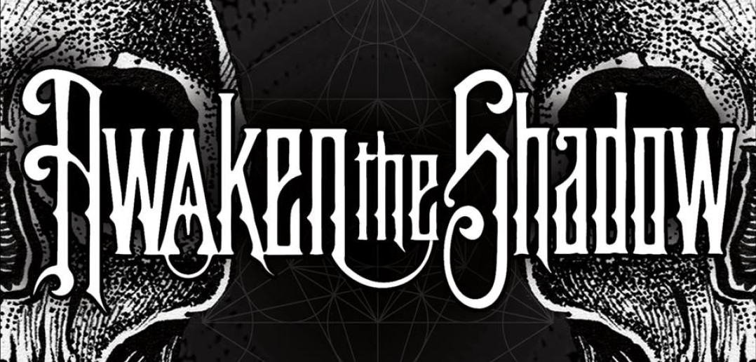 Awaken The Shadow