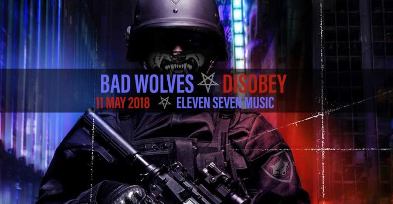Album Review: BAD WOLVES - Disobey | Antihero Magazine