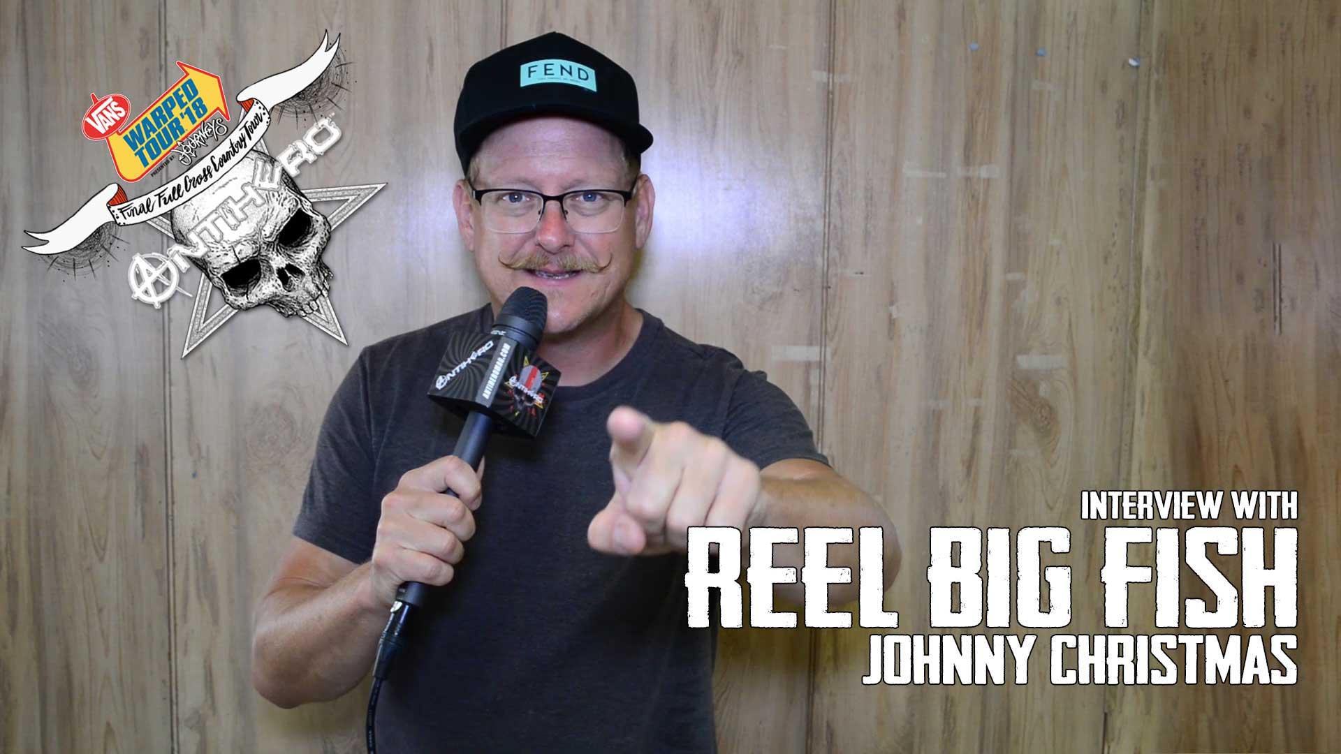Interview: Johnny Christmas of REEL BIG FISH at Vans Warped Tour ...